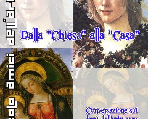 """Dalla """"Chiesa"""" alla """"casa"""""""