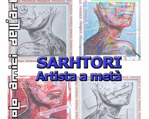 sarhtori artista a metà