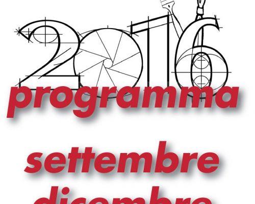 Programma settembre - dicembre 2016